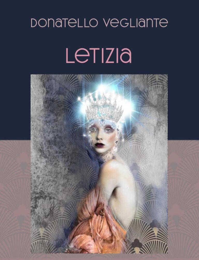 LETIZIA – Il nuovo libro di Donatello Vegliante
